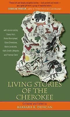 Living Stories of the Cherokee, Barbara R. Duncan, Good Book