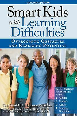 Smart Kids with Learning Difficulties: Overcoming Obstacles and Realizing Potent