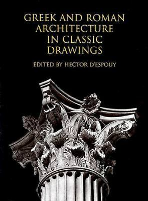 Greek and Roman Architecture in Classic Drawings, , Good Book