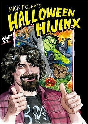 Mick Foley's Halloween Hijinx, Jill Thompson, Mick Foley, Good Book