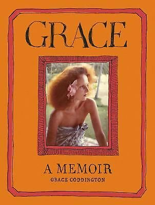 Grace: A Memoir, Coddington, Grace, Good Book