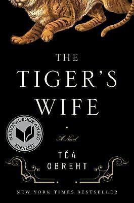 The Tiger's Wife by Tea Obreht (2011, Hardcover)