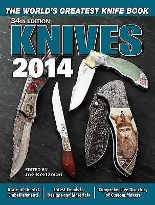 Knives 2014: The World's Greatest Knife Book, , Good Book
