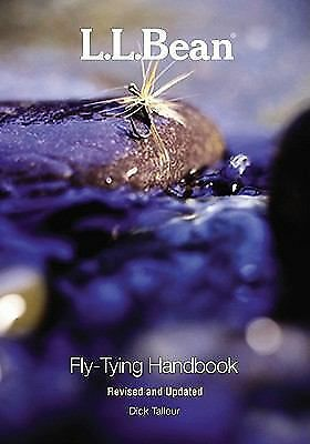 L.L. Bean Fly-Tying Handbook, Revised and Updated, Talleur, Dick, Good Book