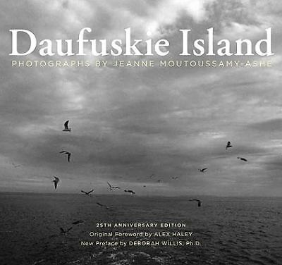 Daufuskie Island: 25th Anniversary Edition, Moutoussamy-Ashe, Jeanne, Good Book