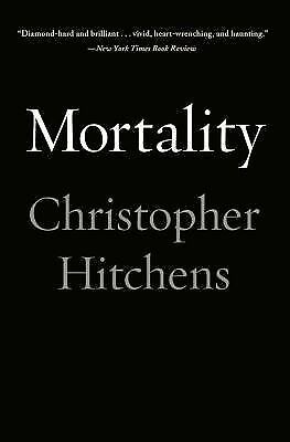 Mortality, Hitchens, Christopher, Good Book