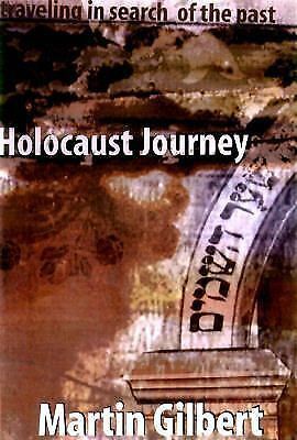 Holocaust Journey, Gilbert, Martin, Good Book