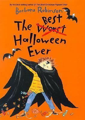 The Best Halloween Ever by Barbara Robinson (2004, Hardcover)