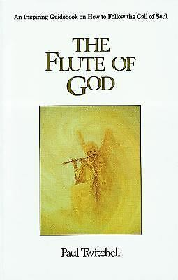 The Flute of God, Paul Twitchell, Good Book
