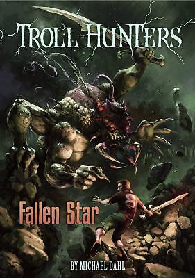 Fallen Star (Troll Hunters), Dahl, Michael, Good Book