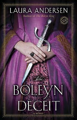 The Boleyn Deceit: A Novel The Boleyn Trilogy)