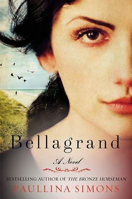 Bellagrand by Paullina Simons (2014, Paperback)