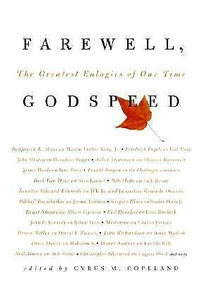 Farewell, Godspeed : The Greatest Eulogies of Our Time TOUCHING INSPIRING