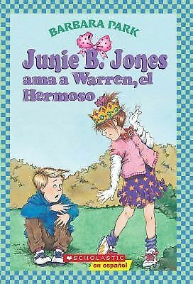 Junie B. Jones ama a Warren, el Hermoso (Junie B. Jones (Spanish Paperback)) (Sp