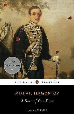 A HERO OF OUR TIME by Mikhail Lermontove   a Penguin Classics PB