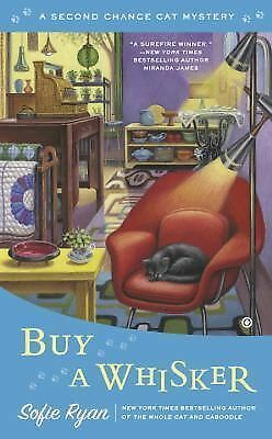 Second Chance Cat Mystery Ser.: Buy a Whisker : Second Chance Cat Mystery 2 b...