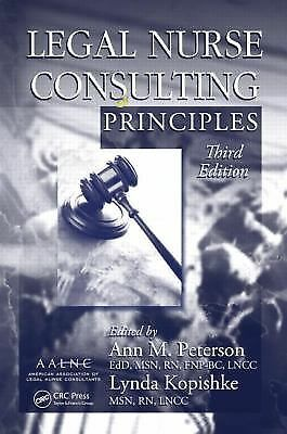 Legal Nurse Consulting Principles, 3rd Edition, , Good Book