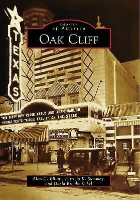 Oak Cliff (TX) (Images of America), Brooks Kokel, Gayla, Summey, Patricia K., El
