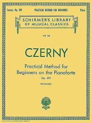 NEW Practical Method for Beginners, Op. 599: Piano Technique by Czerny. 4Charity