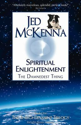 Spiritual Enlightenment, the Damnedest Thing: Book One of The Enlightenment Tril