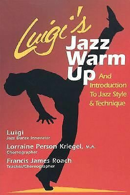 Luigi's Jazz Warm Up: An Introduction to Jazz Style & Technique, Francis Roach,