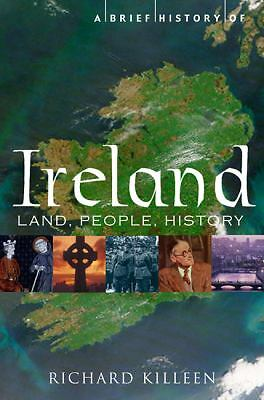 A Brief History of Ireland, Killeen, Richard, Good Book