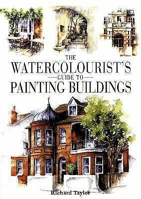 Watercolorist's Guide to Painting Buildings, Taylor, Richard S., Acceptable Book