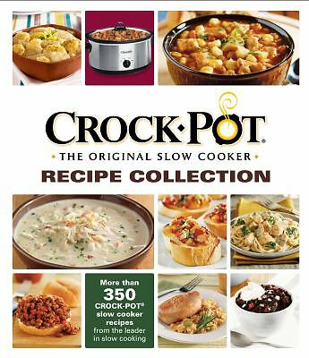 Crock-Pot The Original Slow Cooker  Recipe Collection