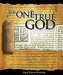 The One True God, Paul David Washer, Good Book