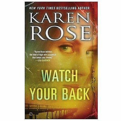 The Baltimore Ser.: Watch Your Back by Karen Rose (2014, Paperback)