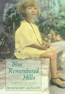 Blue Remembered Hills: A Recollection, Rosemary Sutcliff, Good Book