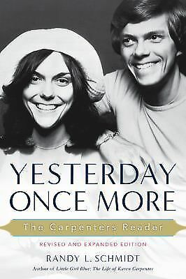 Yesterday Once More: The Carpenters Reader, Schmidt, Randy L., Good Book