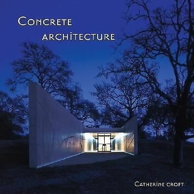 Concrete Architecture, Croft, Catherine, Good Book