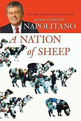 A Nation of Sheep by Andrew P. Napolitano (2007, Hardcover)