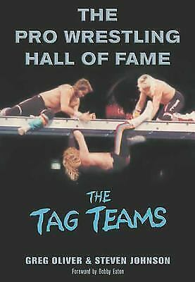 The Pro Wrestling Hall of Fame: The Tag Teams (Pro Wrestling Hall of Fame series