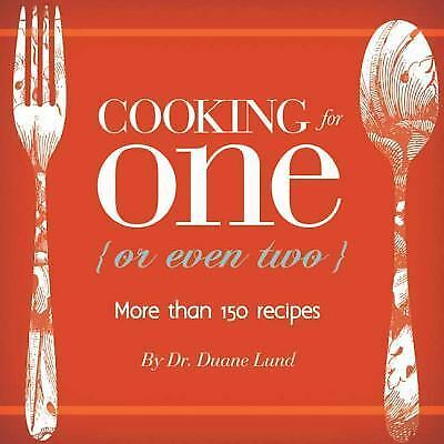 Cooking for One or Even Two