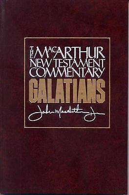 The Macarthur New Testament Commentary: Galatians