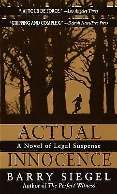 Actual Innocence by Barry Siegel (2001, Paperback)