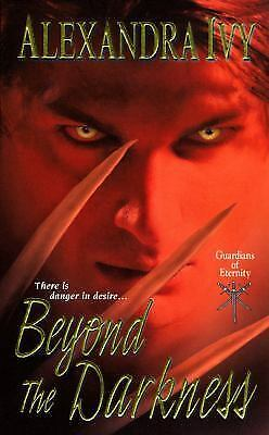 Beyond the Darkness Bk. 6 by Alexandra Ivy (2010, Paperback)