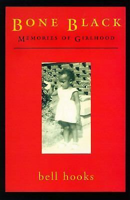 Bone Black: Memories of Girlhood