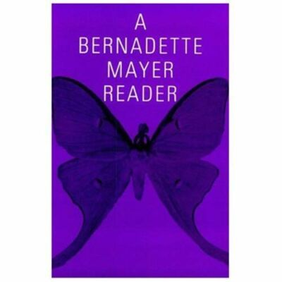 A Bernadette Mayer Reader by Bernadette Mayer (1992, Paperback, Reprint)