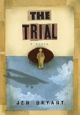 The Trial by Jennifer Bryant (2004, Hardcover)