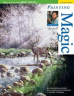 Paint Along with Jerry Yarnell Volume Three - Painting Magic, Yarnell, Jerry, Go