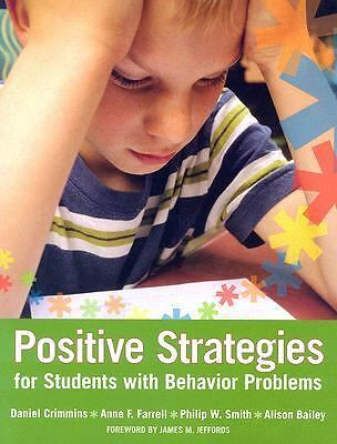 Positive Strategies for Students with Behavior Problems, Bailey M.S.Ed., Alison,