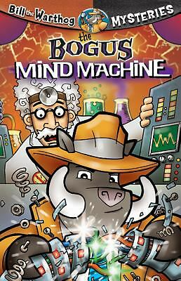 The Bogus Mind Machine [With Key Chain] (Bill the Warthog Mysteries), Anderson,