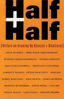 Half and Half: Writers on Growing Up Biracial and Bicultural by O'Hearn, Claudi