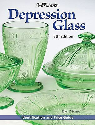 Warman's Depression Glass: Identification and Value Guide, Schroy, Ellen T., Goo