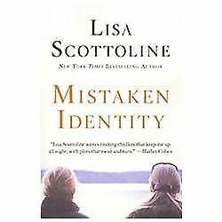Mistaken Identity by Scottoline, Lisa