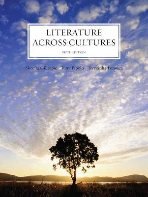 Literature Across Cultures (5th Edition), Pipolo, Anthony P., Fonseca, Terezinha