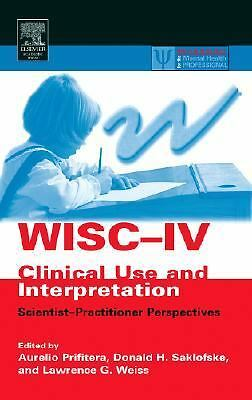 WISC-IV Clinical Use and Interpretation: Scientist-Practitioner Perspectives (Pr